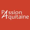PASSION AQUITAINE